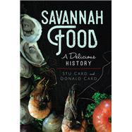 Savannah Food by Card, Stu; Card, Donald, 9781625858337