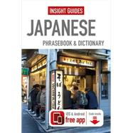 Insight Guides Japanese Phrasebook & Dictionary by Insight Guides, 9781780058337