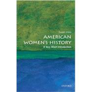 American Women's History: A Very Short Introduction by Ware, Susan, 9780199328338