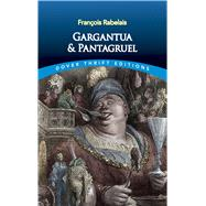 Gargantua and Pantagruel by Rabelais, Francois, 9780486808338