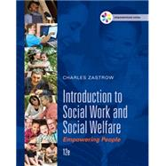 Empowerment Series: Introduction to Social Work and Social Welfare Empowering People by Zastrow, Charles, 9781305388338