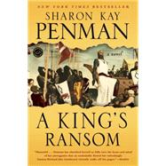 A King's Ransom by Penman, Sharon Kay, 9780345528339