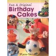 Fun and Original Birthday Cakes by Parish, Maisie, 9780715338339