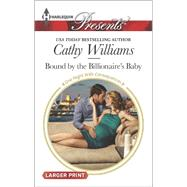 Bound by the Billionaire's Baby by Williams, Cathy, 9780373138340