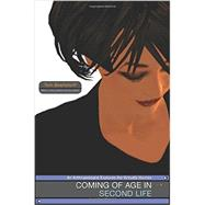 Coming of Age in Second Life by Boellstorff, Tom, 9780691168340