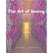 The Art of Seeing by Zelanski, Paul J., Professor Emeritus; Fisher, Mary Pat, 9780205748341