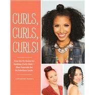 Curls, Curls, Curls by Harris, Samantha, 9781452158341