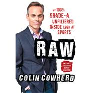 Raw by Cowherd, Colin, 9781501108341