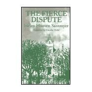 The Fierce Dispute by Santmyer, Helen Hooven, 9780814208342
