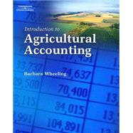 Introduction To Agricultural Accounting by Wheeling,Barbara M., 9781418038342