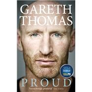 Proud by Thomas, Gareth, 9780091958343