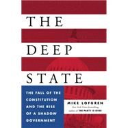 The Deep State by Lofgren, Mike, 9780525428343