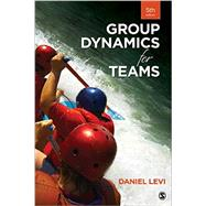 Group Dynamics for Teams by Levi, Daniel, 9781483378343