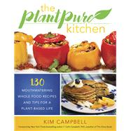 The Plantpure Kitchen by Campbell, Kim; Campbell, T. Colin, 9781944648343