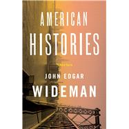 American Histories Stories by Wideman, John Edgar, 9781501178344