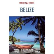 Insight Guides Belize by Insight Guides, 9781780058344