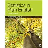 Statistics in Plain English, Fourth Edition by Urdan, Timothy C., 9781138838345