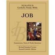 Job: Ignatius Catholic Study Bible by Hahn, Scott; Mitch, Curtis, 9781586178345