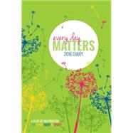 Every Day Matters 2016 Diary by Dipirro, Dani, 9781780288345