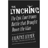 The Lynching by Leamer, Laurence, 9780062458346