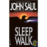 Sleepwalk by SAUL, JOHN, 9780553288346