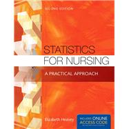 Statistics for Nursing: A Practical Approach by Heavey, Elizabeth, Ph.D., R.N., 9781284048346