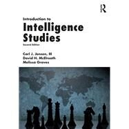 Introduction to Intelligence Studies by Jensen, III; Carl J., 9781498738347