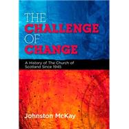 The Challenge of Change by Mckay, Johnston, 9780861538348