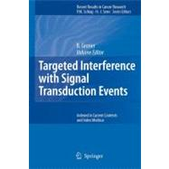 Targeted Interference With Signal Transduction Events by Groner, B., 9783642068348