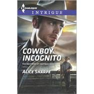 Cowboy Incognito by Sharpe, Alice, 9780373698349