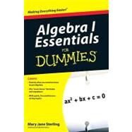 Algebra I Essentials For Dummies by Sterling, Mary Jane, 9780470618349