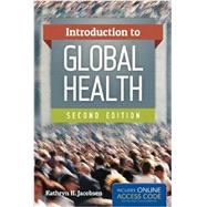 Introduction to Global Health (Book with Access Code) by Jacobsen, Kathryn H., 9781449688349