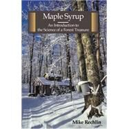 Maple Syrup by Rechlin, Mike, 9781935778349