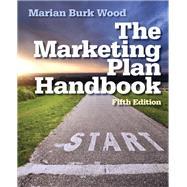 Marketing Plan Handbook by Wood, Marian Burk, 9780133078350