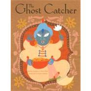 The Ghost Catcher: A Bengali Folktale by Hamilton, Martha, 9780874838350