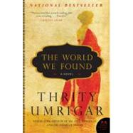 The World We Found by Umrigar, Thrity, 9780061938351