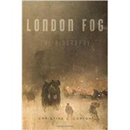 London Fog by Corton, Christine L., 9780674088351