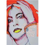 Eternal Sunshine of the Spotless Mind 9781844578351R