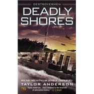 Deadly Shores by Anderson, Taylor, 9780451468352