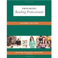 Preparing Reading Professionals by Bean, Rita M.; Heisey, Natalie; Roller, Cathy M., 9780872078352