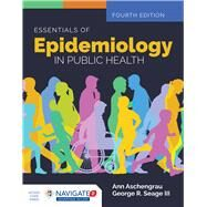 Essentials of Epidemiology in Public Health by Aschengrau, Ann; Seage, George R., 9781284128352