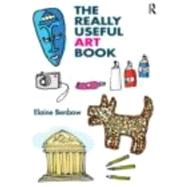 The Really Useful Art Book by Benbow; Elaine, 9780415678353