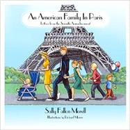 An American Family in Paris by Morell, Sally Fallon; Morris, Richard, 9780982338353