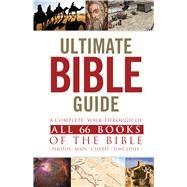 The Ultimate Bible Guide, Mass Market Edition by Unknown, 9781433608353