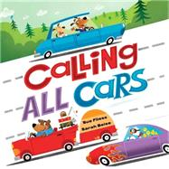 Calling All Cars by Fliess, Sue; Beise, Sarah, 9781492638353