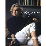 Fragments Poems, Intimate Notes, Letters by Monroe, Marilyn; Comment, Bernard, 9780374158354