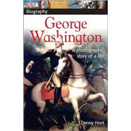 DK Biography: George Washington by Hort, Lenny, 9780756608354