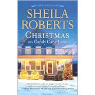 Christmas on Candy Cane Lane by Roberts, Sheila, 9780778318354