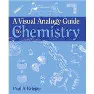 A Visual Analogy Guide to Chemistry by Krieger & Associates, 9780895828354
