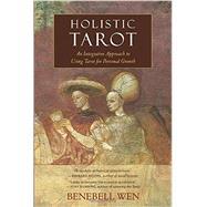 Holistic Tarot by Wen, Benebell, 9781583948354